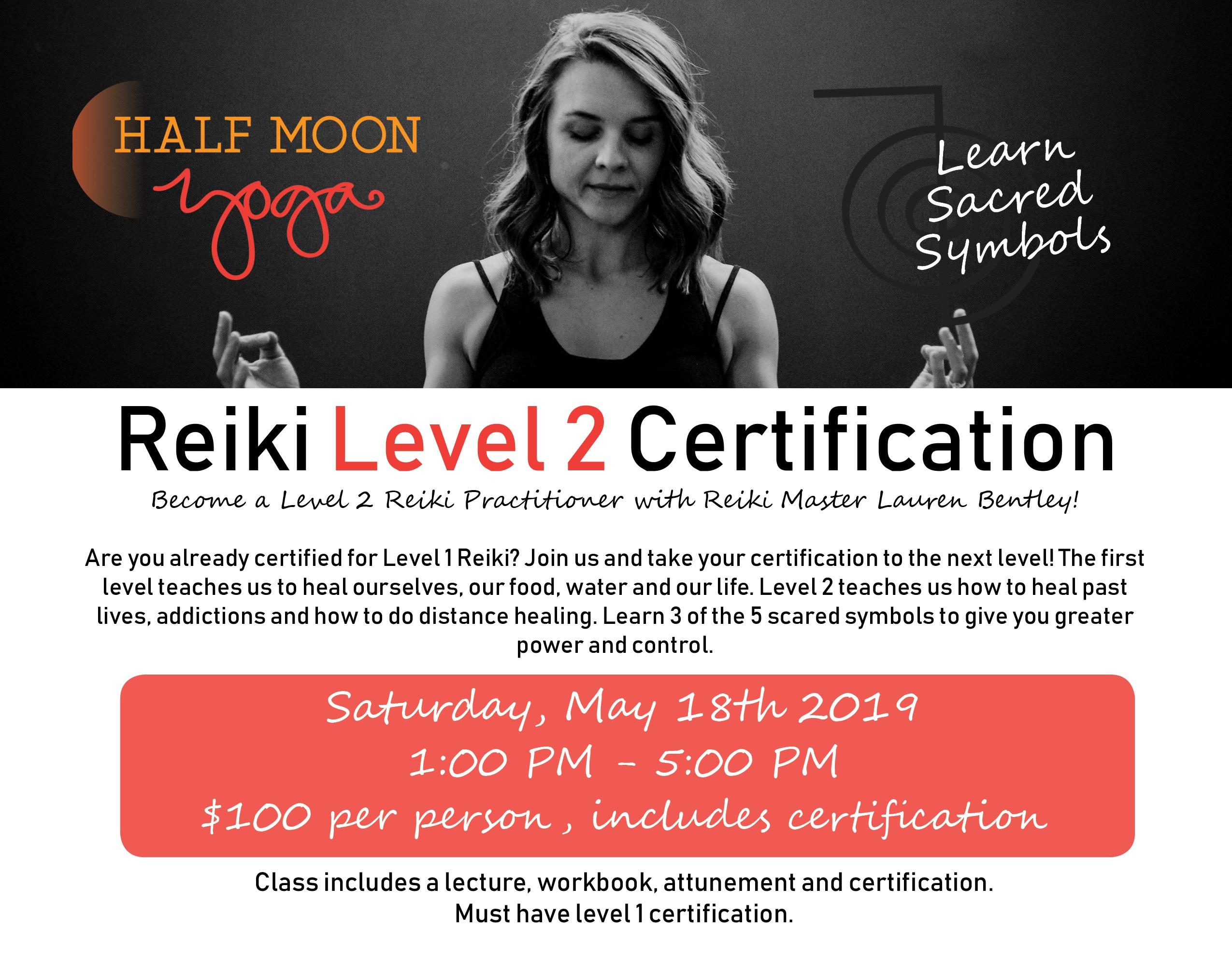 Reiki Level 2 Certification Half Moon Yoga